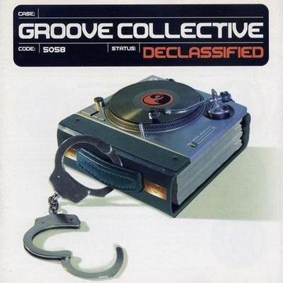 Groove Collective. Declassified (1999)