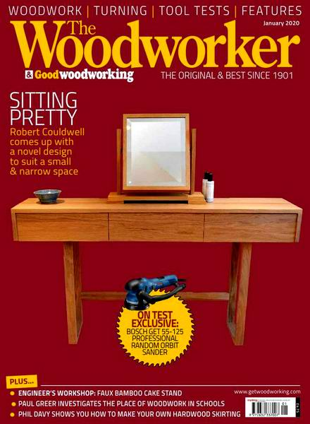 The Woodworker & Good Woodworking №1 January январь 2020
