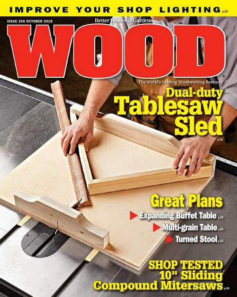 Wood Magazine №256 October октябрь 2018