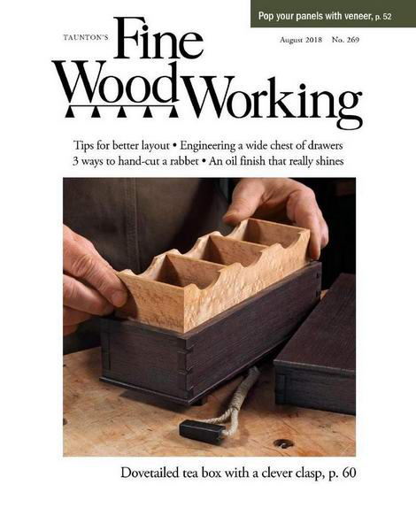 Fine Woodworking №269 August август 2018