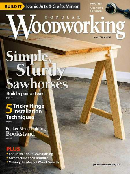 Popular Woodworking №239 June июнь 2018