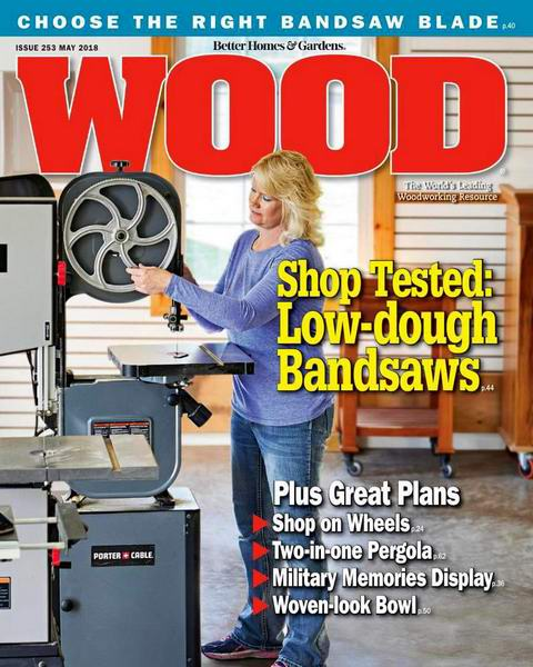 Wood Magazine №253 May 2018