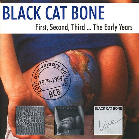 Black Cat Bone - First, Second, Third ... The Early Years (1999)