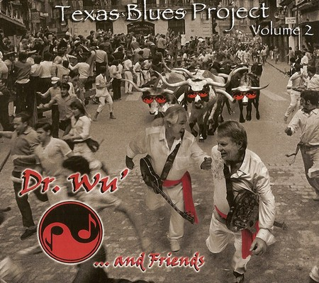 Dr. Wu' And Friends - Texas Blues Project  Vol. 2 (2010)
