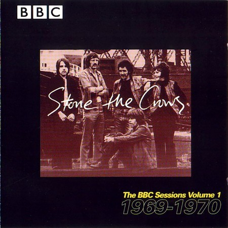 Stone The Crows - The BBC Sessions Volume 1 1969-1970 (1998)