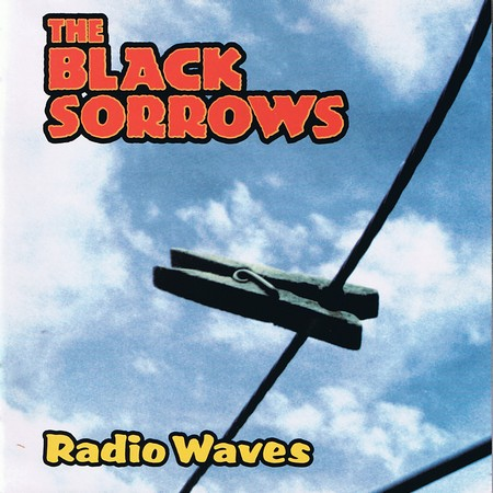 The Black Sorrows - Radio Waves (1996)