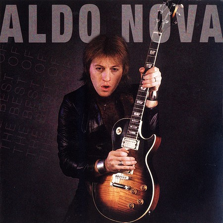 Aldo Nova - The Best Of Aldo Nova (2006)