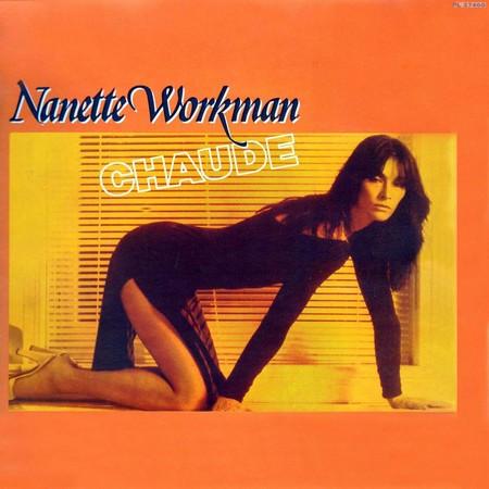 Nanette Workman. Chaude (1980)