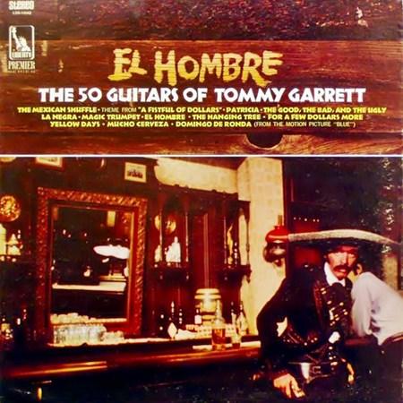 The 50 Guitars of Tommy Garrett. El Hombre (1968)