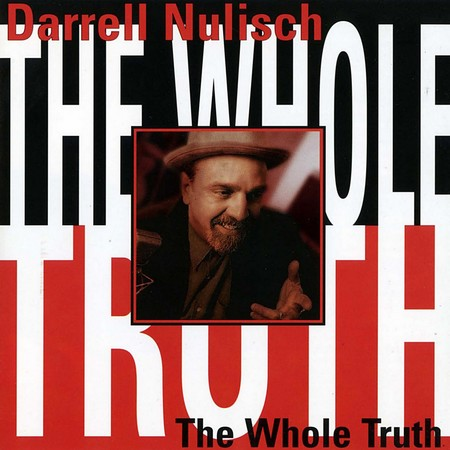 Darrell Nulisch - The Whole Truth (1998)