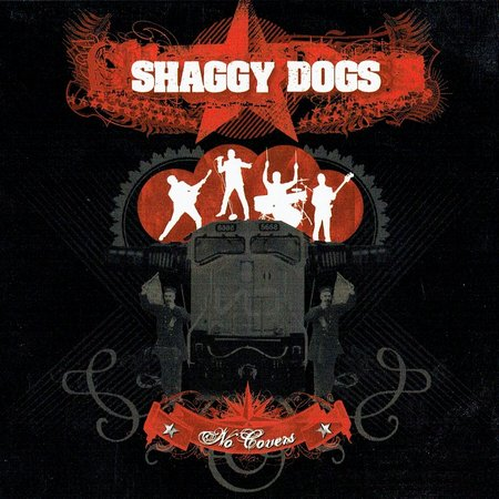 Shaggy Dogs. No Covers (2008)