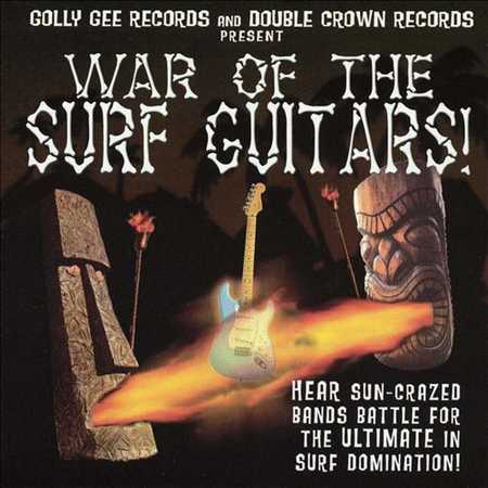 Various Artists - War Of The Surf Guitars! (2002)