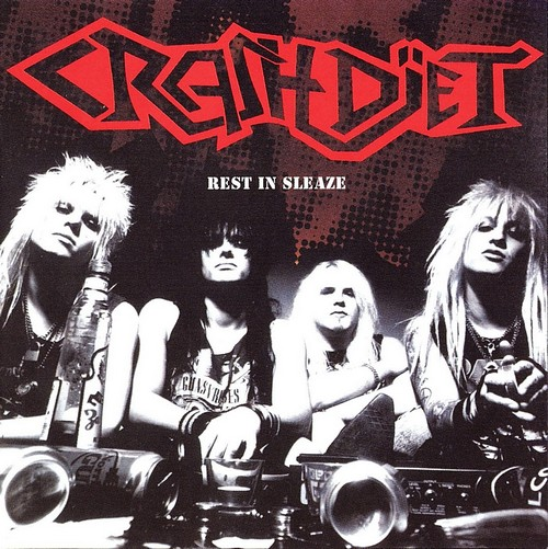 Crashdiet - Rest In Sleaze (2005)