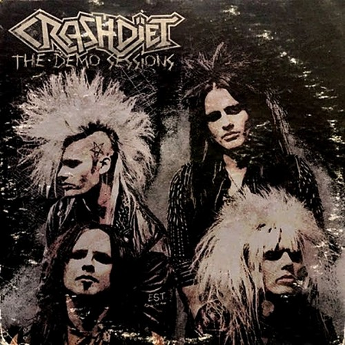 Crashdiet - The Demo Sessions (2013)