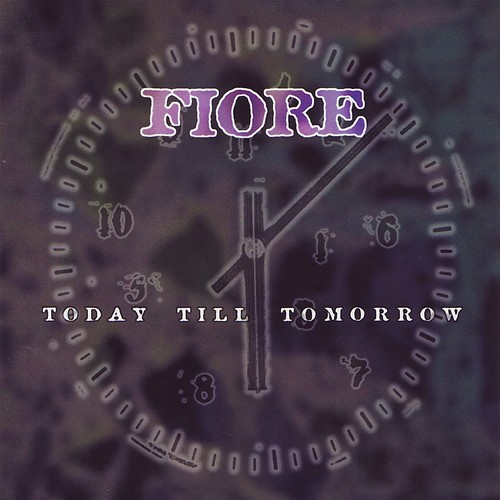 Fiore - Today Till Tomorrow (1998)