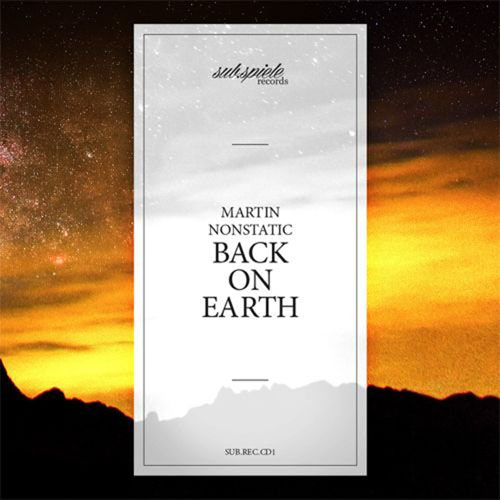 Martin Nonstatic. Back on Earth (2014)