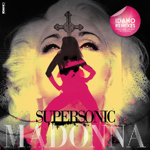 Madonna. Supersonic. Idaho Remixes (2012)