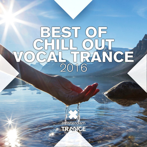 Best of Chill Out Vocal Trance