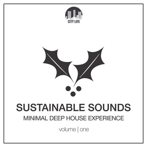 Sustainable Sounds Vol.1: Minimal Deep House Experience