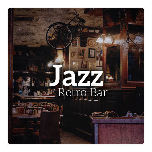 Jazz Retro Bar: Vintage Lounge Music, Dixieland and Jazz Swing