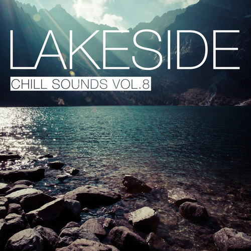 Lakeside Chill Sounds Vol.8