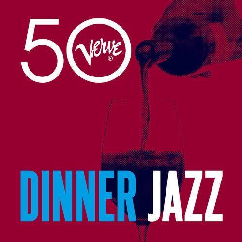 Dinner Jazz. Verve 50