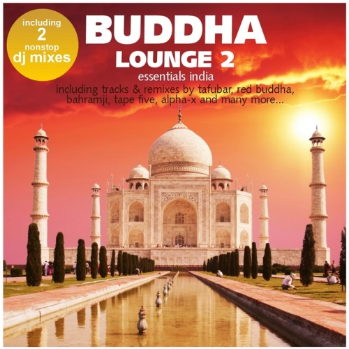 Buddha Lounge Essentials India Vol 2