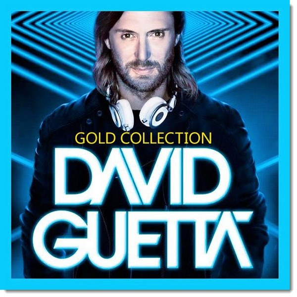 David Guetta. Gold Collection (2015)