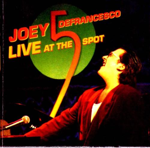 Joey DeFrancesco - Live At The Five Spot - 1993 (1998)