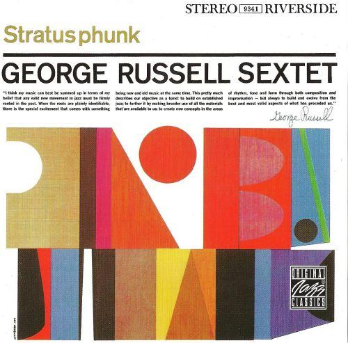 George Russell Sextet - Stratusphunk - 1960 (1995)