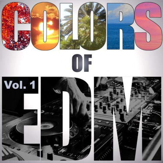 Colors Of Edm Vol.1 (2014)