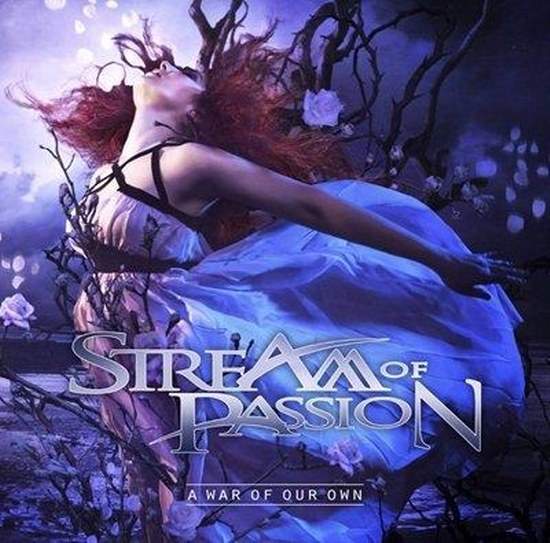Stream Of Passion. A War Of Our Own (2014)