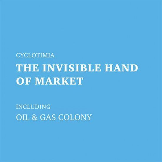 Cyclotimia. The Invisible Hand Of Market (2014)