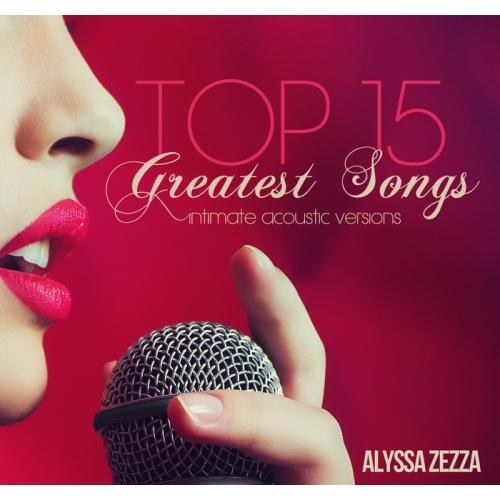 Alyssa ZezZA. Top 15 Greatest Songs (2014)