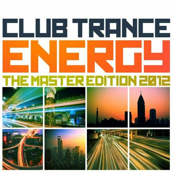 скачать Club Trance Energy, the Master Edition: 25 Trance Classic Masters and Future Anthems (2012)