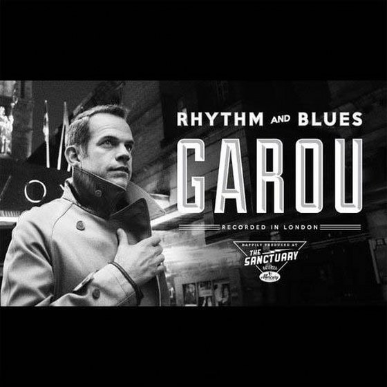 скачать Garou. Rhythm and Blues (2012)