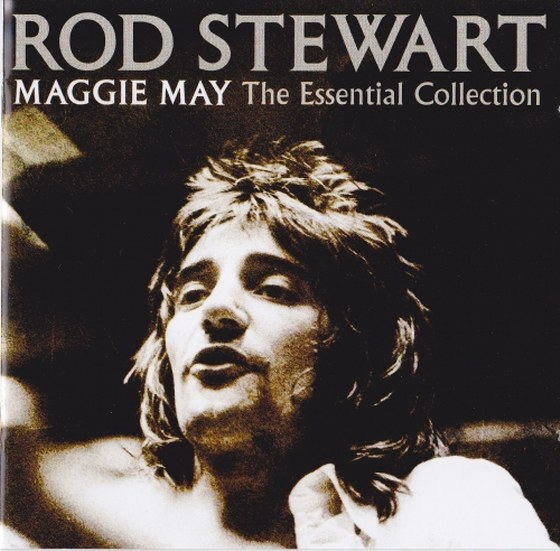 Rod Stewart. Maggie May: The Essential Collection (2012)