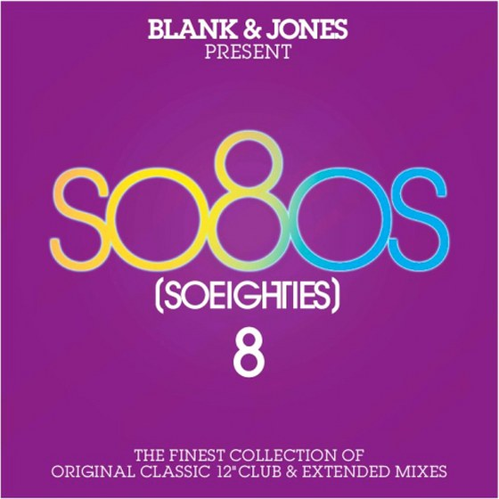Blank & Jones present So8Os: So Eighties Vol. 08 (2013)