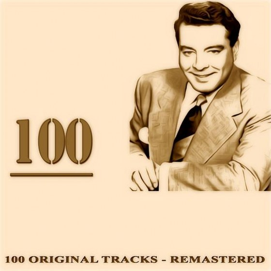 Jackie Gleason & His Orchestra. 100: 100 Original Tracks Remastered (2013)