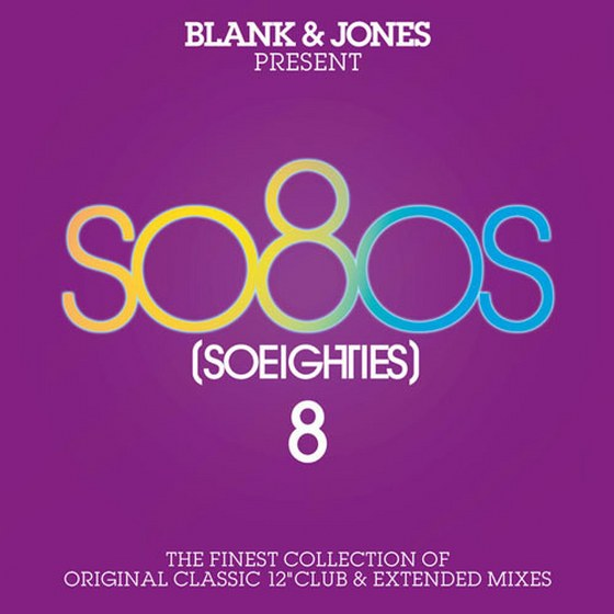 Blank & Jones present So80s 8: So Eighties (2013)