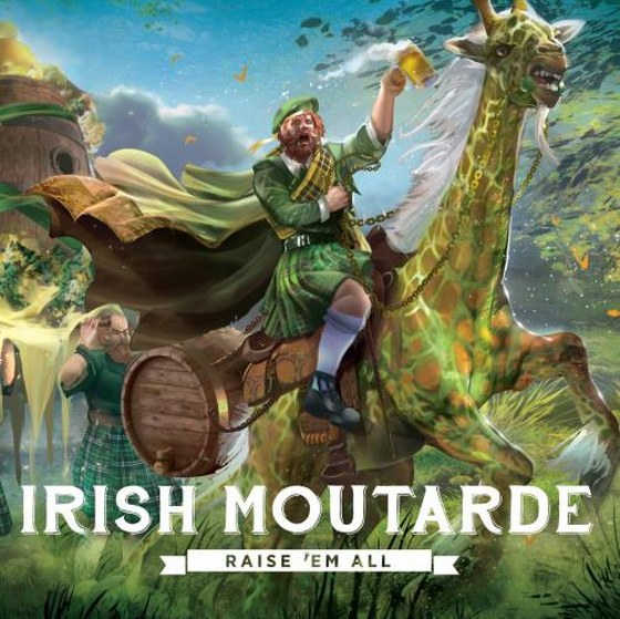 Irish Moutarde. Raise 'Em All (2013)
