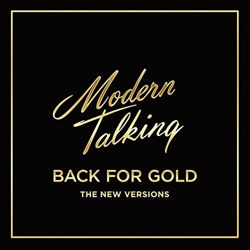 Modern Talking. Back For Gold