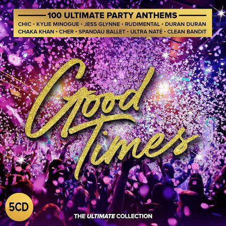 Good Times: Ultimate Party Anthems (2019)