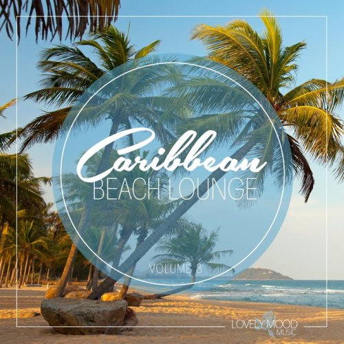 Caribbean Beach Lounge Vol.8
