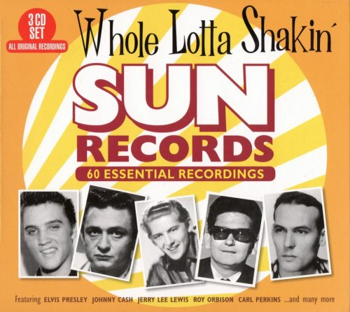Whole Lotta Shakin Sun Records