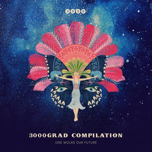 3000Grad Compilation One World Our Future