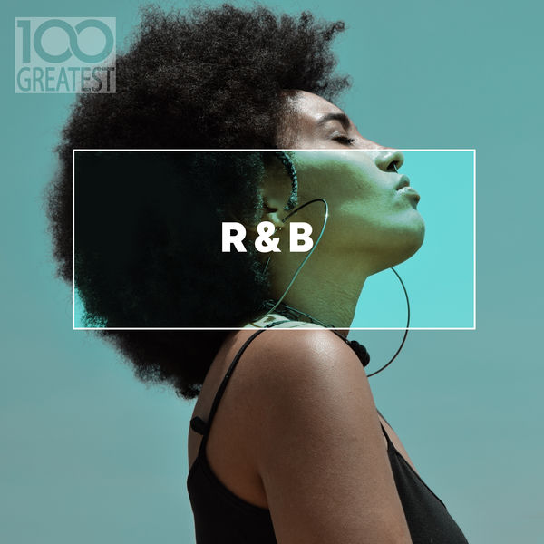 100 Greatest R&B (2019)