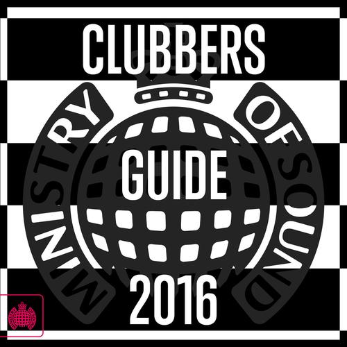 Ministry Of Sound: Clubbers Guide