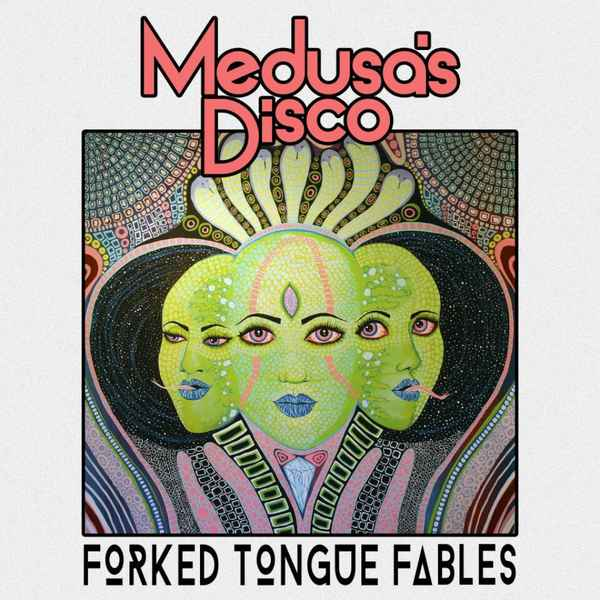 Medusa's Disco - Forked Tongue Fables