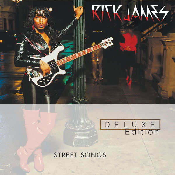 Rick James. Street Songs. Deluxe Edition